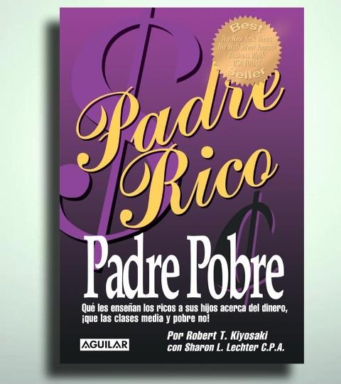 Padre Rico Y Padre Pobre